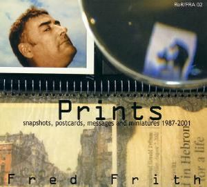 Fred Frith - Prints CD (album) cover
