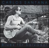 Carlos Santana - Blues For Salvador CD (album) cover