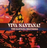 Carlos Santana - Viva Santana! (the Santana Brothers) CD (album) cover