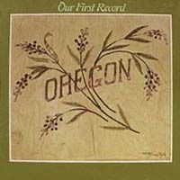 Oregon - Our First Record CD (album) cover