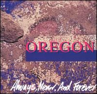 Oregon - Always, Never, And Forever CD (album) cover