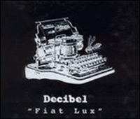 Decibel - Fiat Lux CD (album) cover