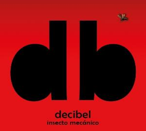 Decibel - Insecto Mec?nico CD (album) cover