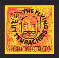 The Flying Luttenbachers - Constructive Destruction CD (album) cover