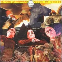 The Flying Luttenbachers - Gods Of Chaos CD (album) cover