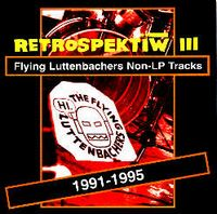 The Flying Luttenbachers - Retrospektiw III CD (album) cover
