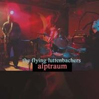 The Flying Luttenbachers - Alptraum CD (album) cover