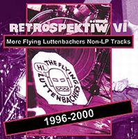 The Flying Luttenbachers - Retrospektiv IV CD (album) cover