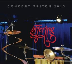 Offering - Concert Triton 2013 CD (album) cover