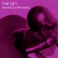 The Gift - Awake And Dreaming CD (album) cover