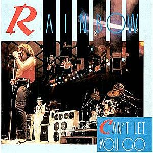 RAINBOW - Can't Let You Go CD album cover