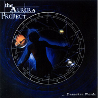 The Aurora Project - Unspoken Words CD (album) cover