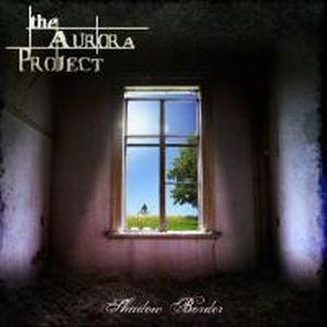 The Aurora Project - Shadow Border CD (album) cover