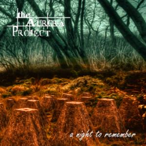 The Aurora Project - A Night To Remember CD (album) cover