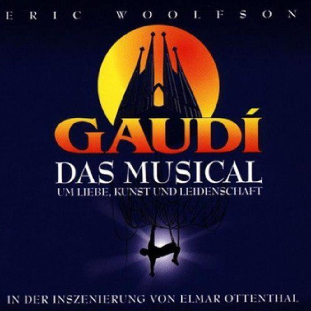 ERIC WOOLFSON - Gaudí (the Musical) CD album cover