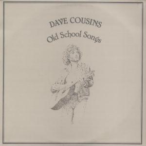 Dave Cousins - Old School Songs (with Brian Willoughby) CD (album) cover