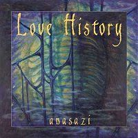 Love History - Anasazi CD (album) cover