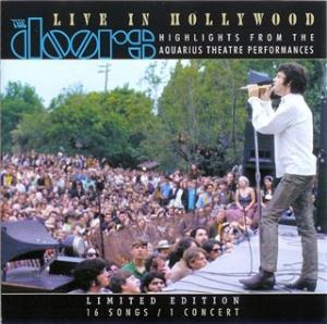 The Doors - Live In Hollywood: Highlights From Aquarius Theatre Performances CD (album) cover