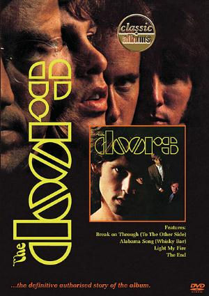 The Doors - Classic Albums: The Doors - The Doors DVD (album) cover