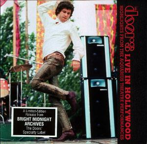 The Doors - Live In Hollywood: Highlights From The Aquarius Theatre Performances CD (album) cover