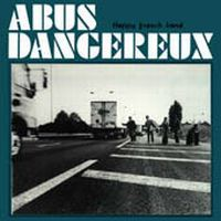 Abus Dangereux - Happy French Band CD (album) cover