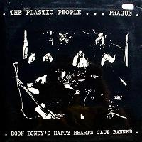 The Plastic People Of The Universe - Egon Bondy's Happy Hearts Club Banned CD (album) cover