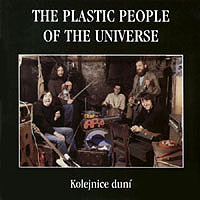 The Plastic People Of The Universe - Kolejnice Duní CD (album) cover