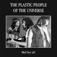 The Plastic People Of The Universe - Muž Bez Uší CD (album) cover