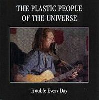The Plastic People Of The Universe - Trouble Every Day CD (album) cover