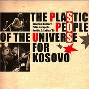 The Plastic People Of The Universe - For Kosovo CD (album) cover