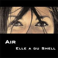 Pete Namlook - Air 4 - Elle A Du Shell CD (album) cover
