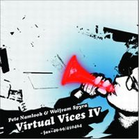 Pete Namlook - Virtual Vices IV (with Wolfram Der Spyra) CD (album) cover