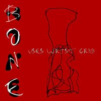 Bone - Uses Wrist Grab CD (album) cover