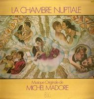 Michel Madore - La Chambre Nuptiale CD (album) cover