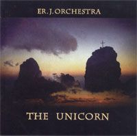 Er. J. Orchestra - The Unicorn CD (album) cover