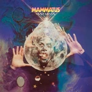 Mammatus - Heady Mental CD (album) cover