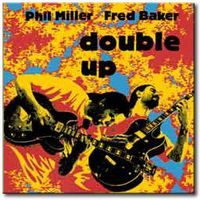 Phil Miller - Double Up CD (album) cover