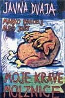 MARKO BRECELJ - Moje Krave Molznice (with Aleš Jošt And JAVNA DVAJA) CD album cover