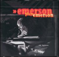 Keith Emerson - Emerson Plays Emerson CD (album) cover