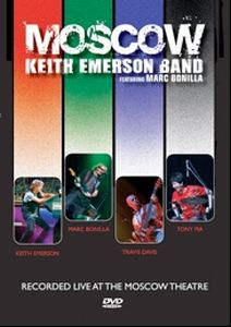 Keith Emerson - Keith Emerson Band Featuring Marc Bonilla - Moscow DVD (album) cover