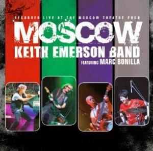 Keith Emerson - Keith Emerson Band Featuring Marc Bonilla - Moscow CD (album) cover