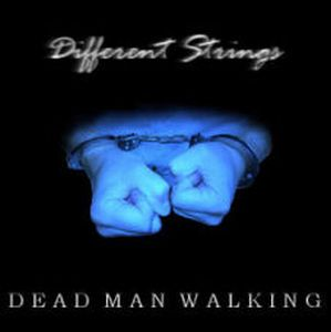 Different Strings - Dead Man Walking CD (album) cover