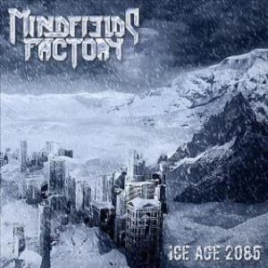 Mindfields Factory - Ice Age 2085 CD (album) cover
