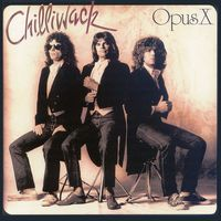 CHILLIWACK - Opus X CD album cover
