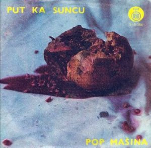 Pop MaŠina - Put Ka Suncu CD (album) cover