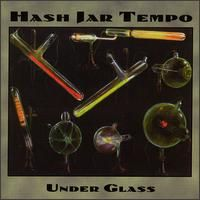 Hash Jar Tempo - Under Glass CD (album) cover