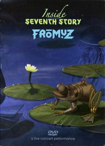 Fromuz - Inside Seventh Story DVD (album) cover
