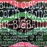 Billy Cobham - Billy Cobham, Colin Towns, HR Big Band: Meeting Of The Spirits - A Celebration Of The Mahavishnu Orchestra CD (album) cover