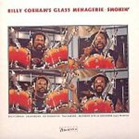 Billy Cobham - Billy Cobham's Glass Menagerie: Smokin' CD (album) cover