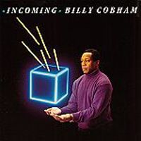 Billy Cobham - Incoming CD (album) cover